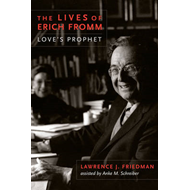 Lives of Erich Fromm (BOK)