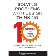 Solving Problems with Design Thinking (BOK)