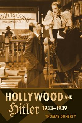 Hollywood and Hitler, 1933-1939 (BOK)
