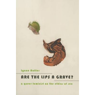 Are the Lips a Grave? (BOK)