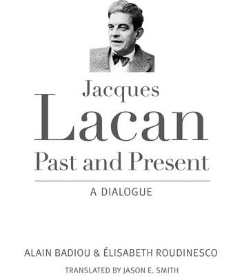 Jacques Lacan, Past and Present (BOK)