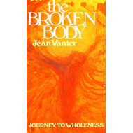 The Broken Body: Journey to Wholeness (BOK)