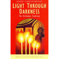 Light Through Darkness: The Orthodox Tradition (BOK)