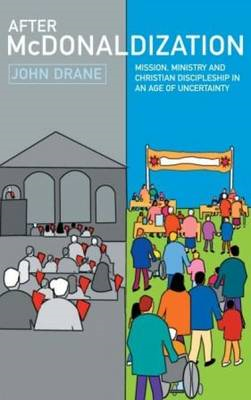 After McDonaldization: How Not to Do Church (BOK)