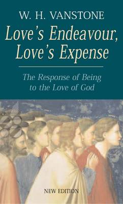 Love's Endeavour, Love's Expense: The Response of Being to the Love of God (BOK)