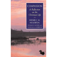 Compassion: A Reflection on the Christian Life (BOK)