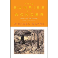 This Sunrise of Wonder: Letters for the Journey (BOK)