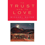 To Trust and to Love: Sermons and Addresses (BOK)