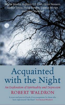 Acquainted with the Night: An Exploration of Spirituality and Depression (BOK)
