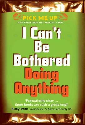 I Can't Be Bothered Doing Anything (BOK)