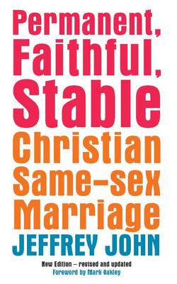 Permanent, Faithful, Stable: Christian Same-sex Marriage (BOK)