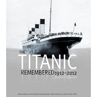 The Titanic Remembered (BOK)