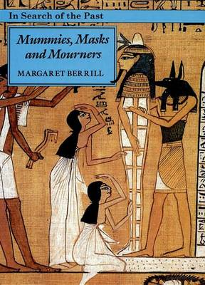 Mummies, Masks and Mourners (BOK)