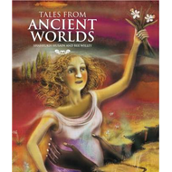 Tales from Ancient Worlds (BOK)
