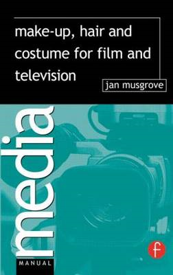Make-Up, Hair  and Costume for Film and Television (BOK)