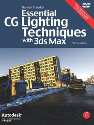 Essential CG Lighting Techniques with 3ds Max (BOK)