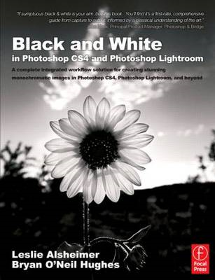 Black and White in Photoshop CS4 and Photoshop Lightroom (BOK)
