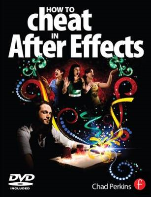 How to Cheat in After Effects (BOK)