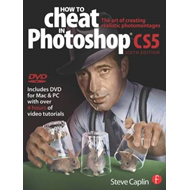 How to Cheat in Photoshop CS5: The Art of Creating Realistic Photomontages (BOK)