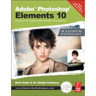 Adobe Photoshop Elements 10: Maximum Performance (BOK)