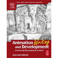 Animation Writing and Development (BOK)