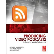 Producing Video Podcasts (BOK)
