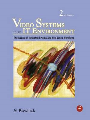 Video Systems in an IT Environment (BOK)