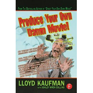 Produce Your Own Damn Movie! (BOK)