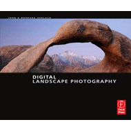 Digital Landscape Photography (BOK)