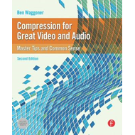 Compression for Great Video and Audio (BOK)