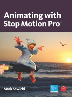 Animating with Stop Motion Pro (BOK)