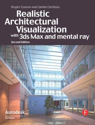 Realistic Architectural Rendering with 3ds Max and V-Ray (BOK)