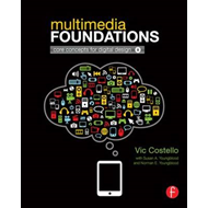 Multimedia Foundations: Core Concepts for Digital Design (BOK)