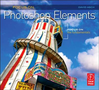 Focus On Photoshop Elements (BOK)