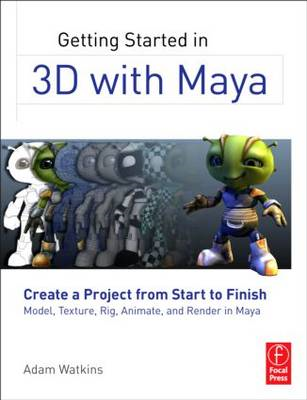 Getting Started in 3D with Maya (BOK)