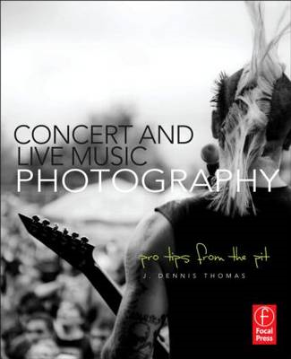 Concert and Live Music Photography (BOK)