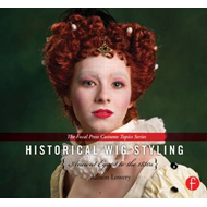 Historical Wig Styling: Ancient Egypt to the 1830s (BOK)