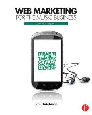 Web Marketing for the Music Business (BOK)