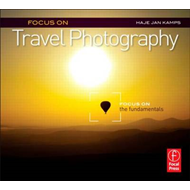 Focus on Travel Photography (BOK)