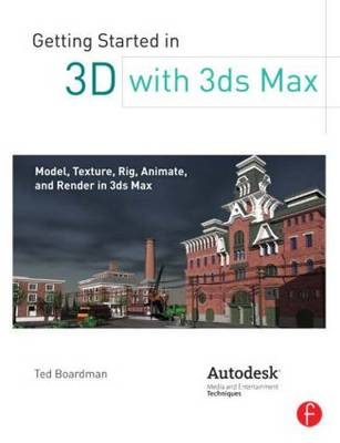 Getting Started in 3D with 3ds Max (BOK)