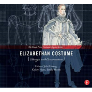 Elizabethan Costume Design and Construction (BOK)