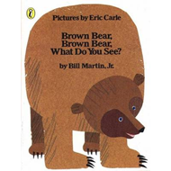 Brown Bear, Brown Bear, What Do You See? (BOK)