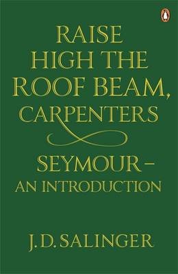 Raise High the Roof Beam, Carpenters: Seymour - an Introduction (BOK)