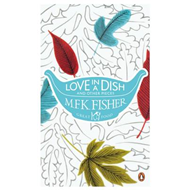 Love in a Dish and Other Pieces (BOK)