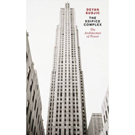 The Edifice Complex: The Architecture of Power (BOK)
