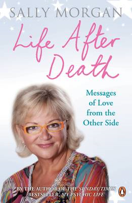 Life After Death: Messages of Love from the Other Side (BOK)