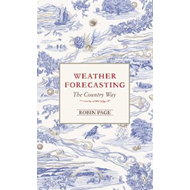 Weather Forecasting: The Country Way (BOK)