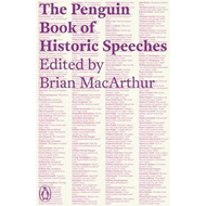 The Penguin Book of Historic Speeches (BOK)