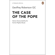 The Case of the Pope: Vatican Accountability for Human Rights Abuse (BOK)