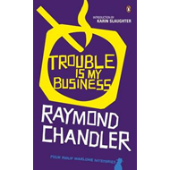 Trouble is My Business (BOK)